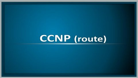 CCNP Route Course