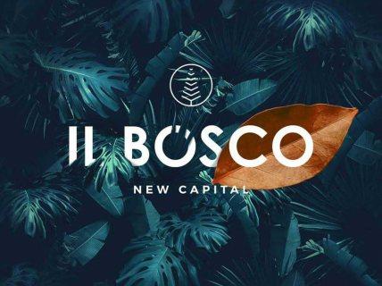 """IL-Bosco """" (المرحلة الثانية) New Capital"""